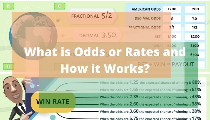 What is Odds or Rates and How it Works?